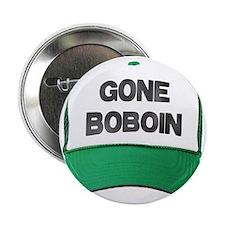 """Gone Boboin 2.25"""" Button"""