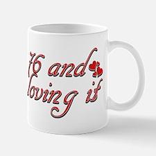 76 and loving it Mug