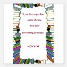 """garden and a library.jpg Square Car Magnet 3"""" x 3"""""""