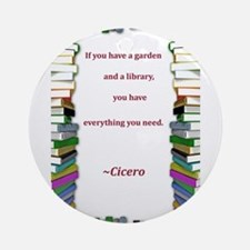 garden and a library.jpg Ornament (Round)