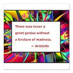 genius and madness aristotle.jpg Square Car Magnet