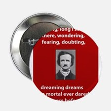"Edgar-Allan-Poe-Quote 2 copy.jpg 2.25"" Button (10"