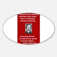 Edgar-Allan-Poe-Quote 2 copy.jpg Sticker (Oval)
