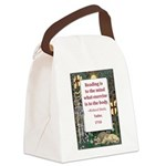 reading is to the mind.jpg Canvas Lunch Bag