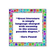 "great literature.jpg Square Sticker 3"" x 3"""