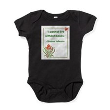 I cannot live without books.jpg Baby Bodysuit