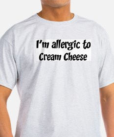 Allergic to Cream Cheese T-Shirt