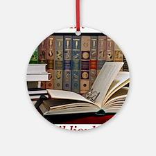 I am a bibliophile.jpg Ornament (Round)
