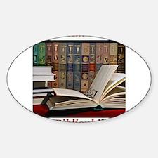 I am a bibliophile.jpg Sticker (Oval)