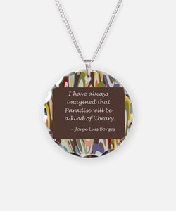 paradise library Borges.jpg Necklace