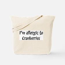 Allergic to Cranberries Tote Bag