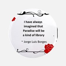 """paradise library.jpg 3.5"""" Button (100 pack)"""