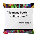 so many books.jpg Woven Throw Pillow