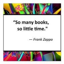 "so many books.jpg Square Car Magnet 3"" x 3"""