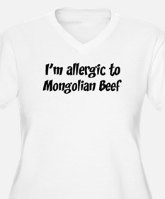 Allergic to Mongolian Beef T-Shirt