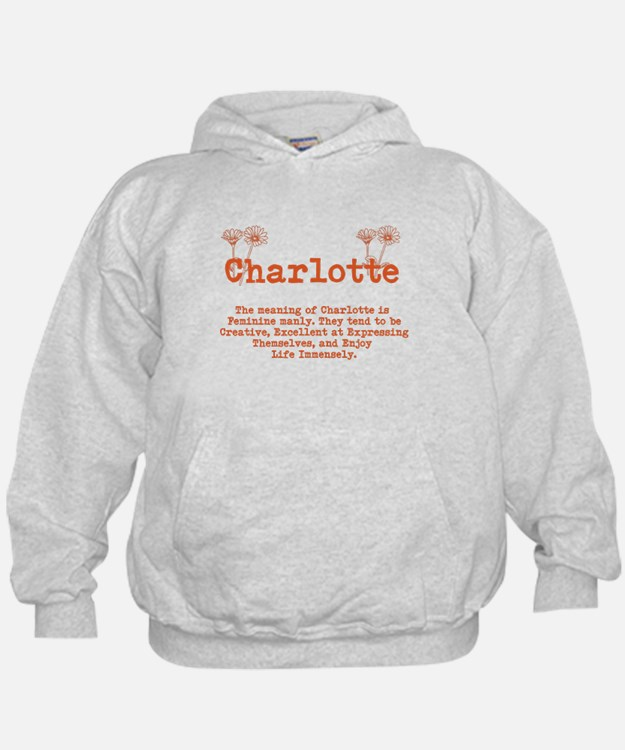 The Meaning of Charlotte Hoodie