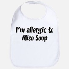 Allergic to Miso Soup Bib