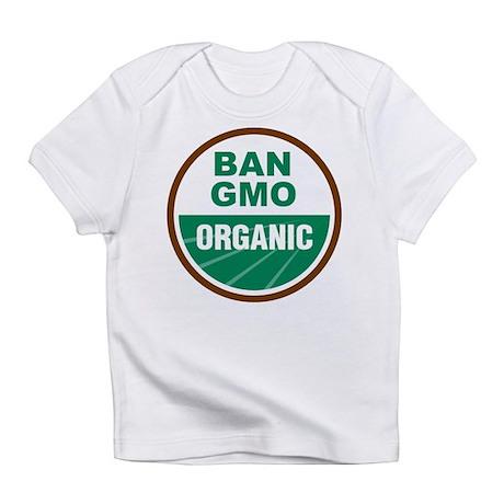 Ban GMO Organic Infant T-Shirt