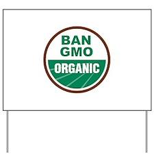 Ban GMO Organic Yard Sign