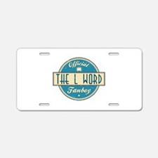 Official The L Word Fanboy Aluminum License Plate