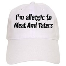 Allergic to Meat And Taters Baseball Cap