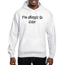 Allergic to Cider Hoodie
