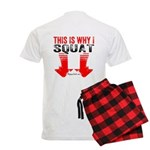 THIS IS WHY I SQUAT - WHITE Pajamas