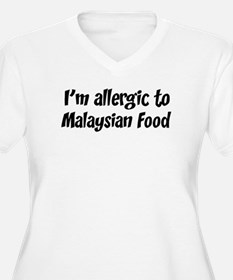Allergic to Malaysian Food T-Shirt