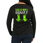 THIS IS WHY I SQUAT - LIME Long Sleeve T-Shirt