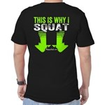 THIS IS WHY I SQUAT - LIME T-Shirt