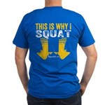 THIS IS WHY I SQUAT - YELLOW T-Shirt