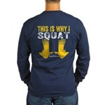 THIS IS WHY I SQUAT - YELLOW Long Sleeve T-Shirt