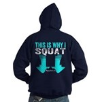 THIS IS WHY I SQUAT - TEAL Hoodie