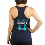 THIS IS WHY I SQUAT - TEAL Racerback Tank Top