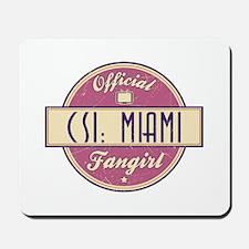 Official CSI: Miami Fangirl Mousepad