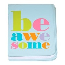 Be Awesome baby blanket