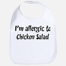 Allergic to Chicken Salad Bib