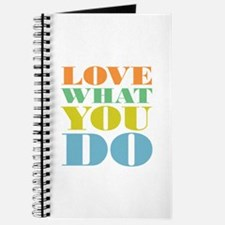 Love What You Do Journal