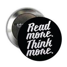 """Read More Think More 2.25"""" Button (100 pack)"""