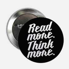 "Read More Think More 2.25"" Button (10 pack)"