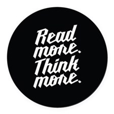 Read More Think More Round Car Magnet