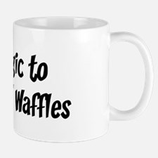 Allergic to Chicken And Waffl Mug