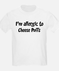 Allergic to Cheese Puffs T-Shirt