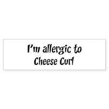 Allergic to Cheese Curl Bumper Bumper Sticker