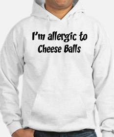Allergic to Cheese Balls Hoodie