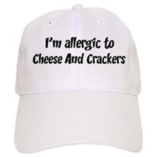 Allergic to Cheese And Cracke Baseball Cap