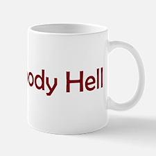 Bloody Hell Mugs