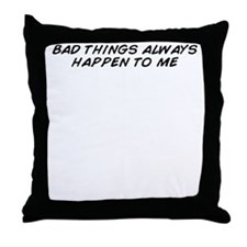 Cool Bad things Throw Pillow