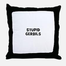 stupid gerbils Throw Pillow
