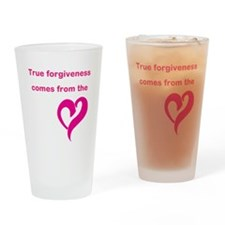 True Forgiveness Drinking Glass